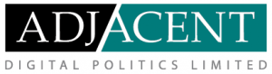 ADJACENT DIGITAL POLITICS LTD