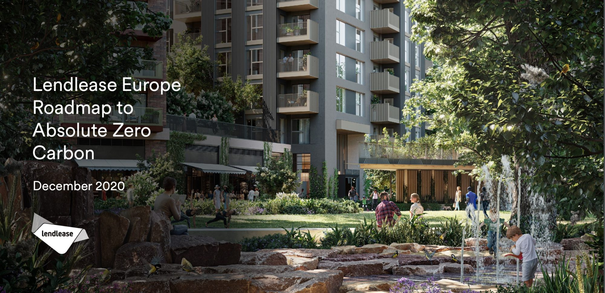 Lendlease lays out roadmap to 'Absolute Zero Carbon'